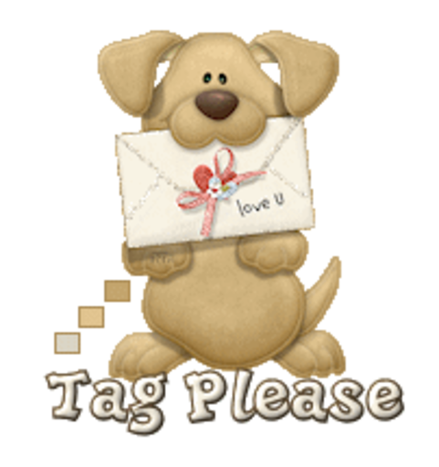 Tag Please - PuppyLoveULetter