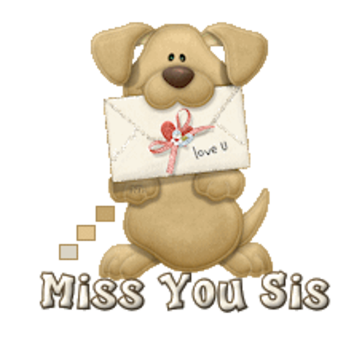Miss You Sis - PuppyLoveULetter