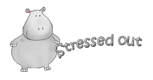 Stressed out - CuteHippo2018