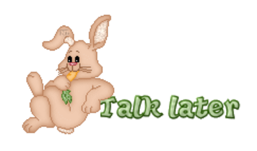 Talk later - BunnyWithCarrot