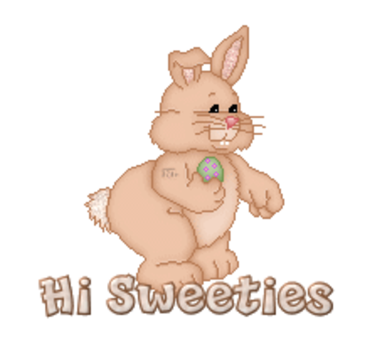 Hi Sweeties - BunnyWithEgg