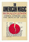American Magic - Codes, Ciphers and the Defeat of Japan, The