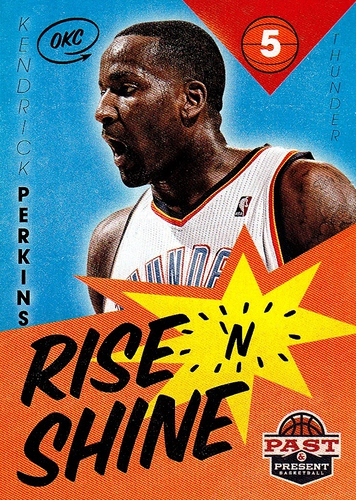 2012-13 Past & Present Rise 'N Shine #005 (1)